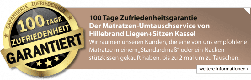 100 Tage Zufriedenheitsgarantie - Der Matratzen-Umtauschservice von Hillebrand Liegen+Sitzen Kassel